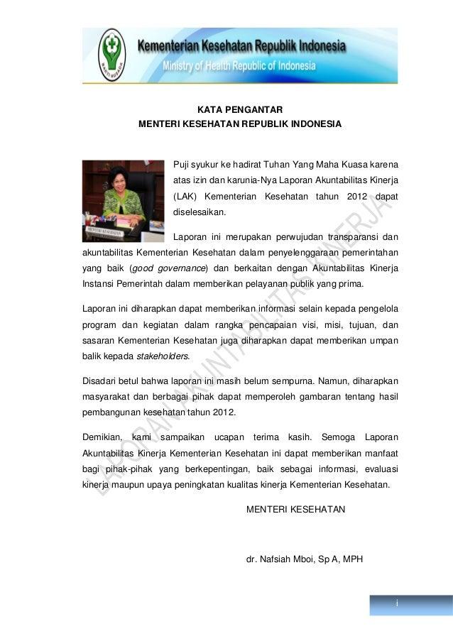 i KATA PENGANTAR MENTERI KESEHATAN REPUBLIK INDONESIA Puji syukur ke hadirat Tuhan Yang Maha Kuasa karena atas izin dan ka...