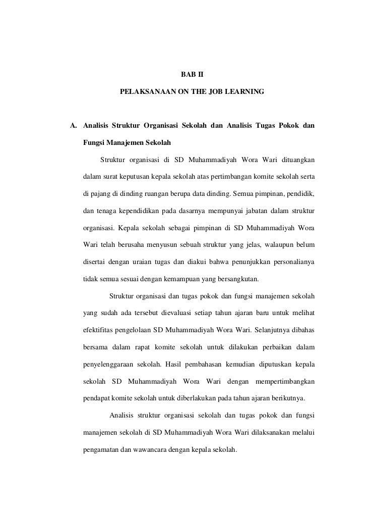 BAB II              PELAKSANAAN ON THE JOB LEARNINGA. Analisis Struktur Organisasi Sekolah dan Analisis Tugas Pokok dan   ...
