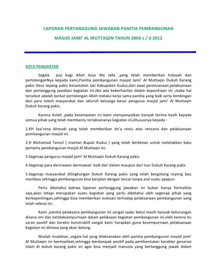LAPORAN PERTANGGUNG JAWABAN PANITIA PEMBANGUNAN                MASJID JAMI' AL MUTTAQIN TAHUN 2006 s / d 2012KATA PENGANTA...