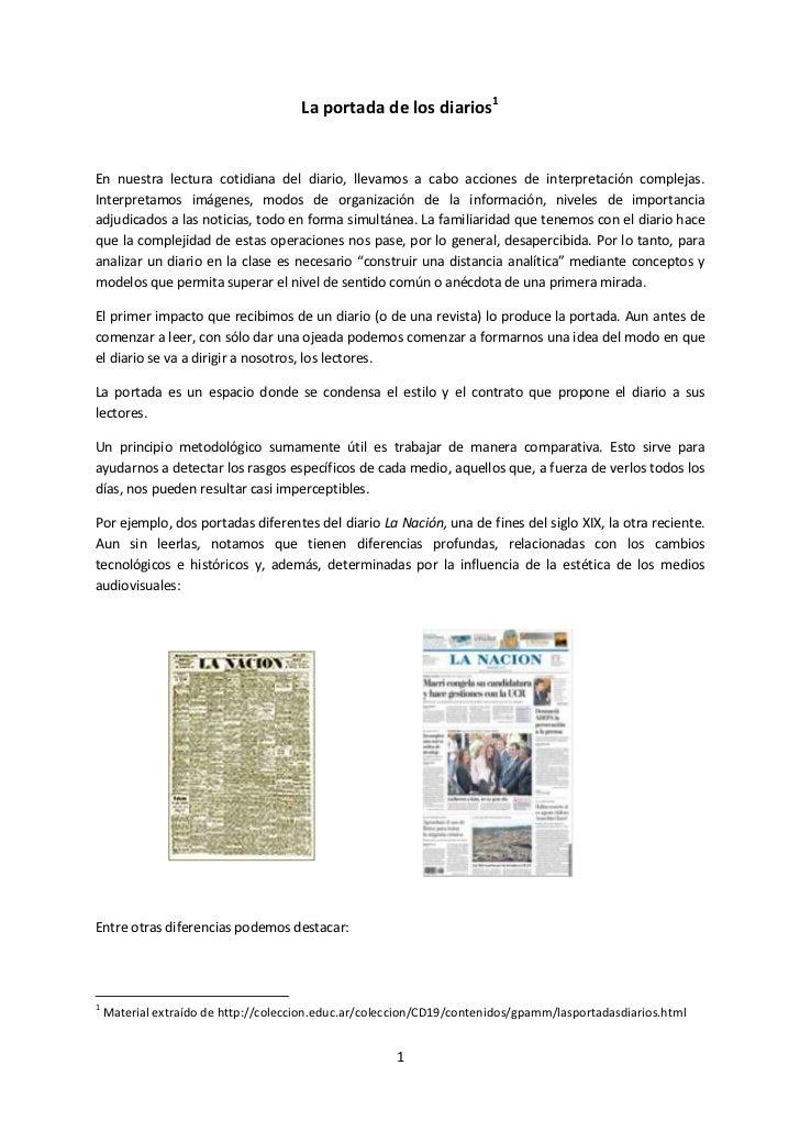 La portada de los diarios<br />En nuestra lectura cotidiana del diario, llevamos a cabo acciones de interpretación complej...