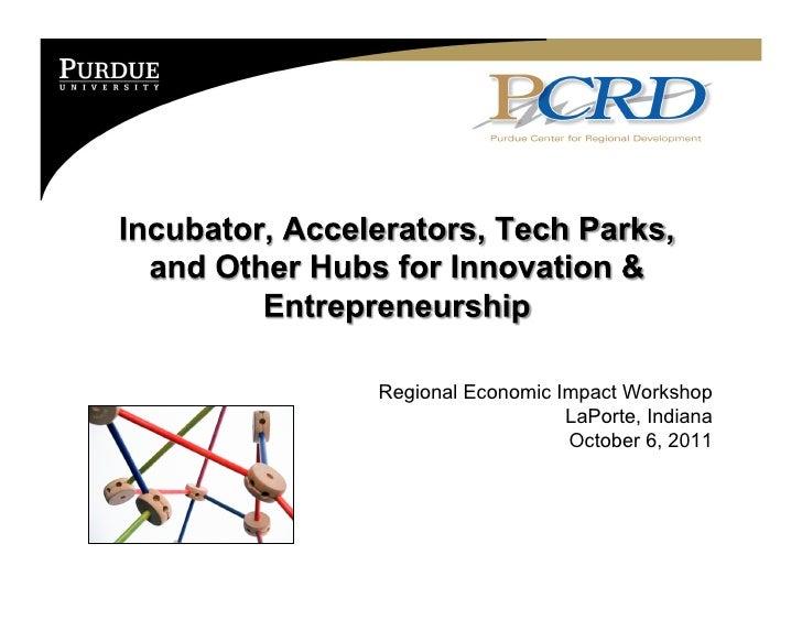 Regional Economic Impact Workshop                   LaPorte, Indiana                   October 6, 2011