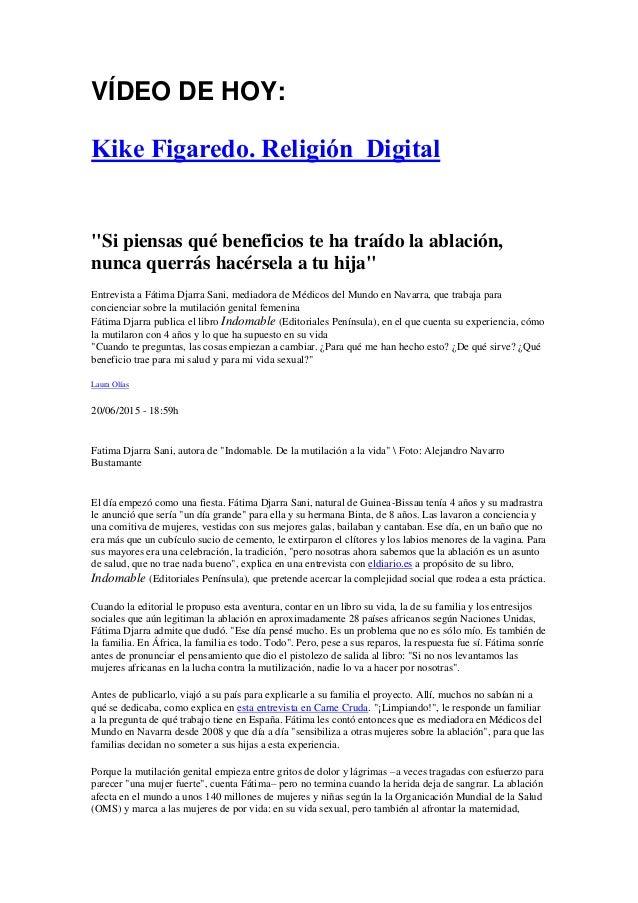 """VÍDEO DE HOY: Kike Figaredo. Religión Digital """"Si piensas qué beneficios te ha traído la ablación, nunca querrás hacérsela..."""