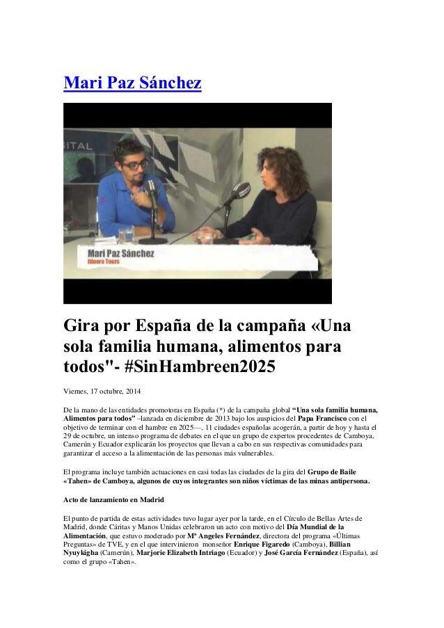 """Mari Paz Sánchez  Gira por España de la campaña «Una sola familia humana, alimentos para todos""""- #SinHambreen2025  Vierne..."""