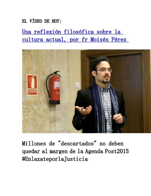 """EL VÍDEO DE HOY: Una reflexión filosófica sobre la cultura actual, por fr Moisés Pérez Millones de """"descartados"""" no deben ..."""