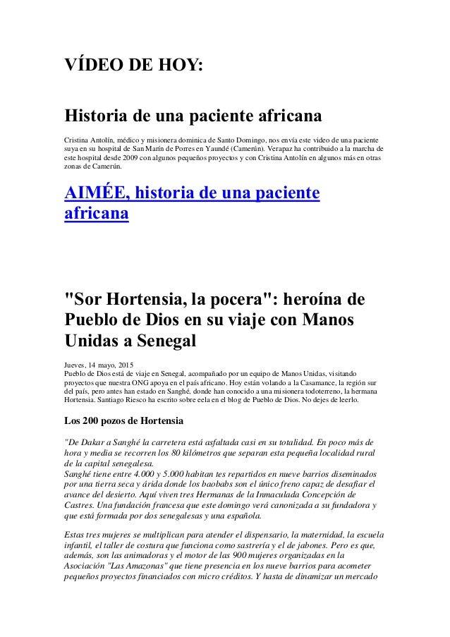 VÍDEO DE HOY: Historia de una paciente africana Cristina Antolín, médico y misionera dominica de Santo Domingo, nos envía ...