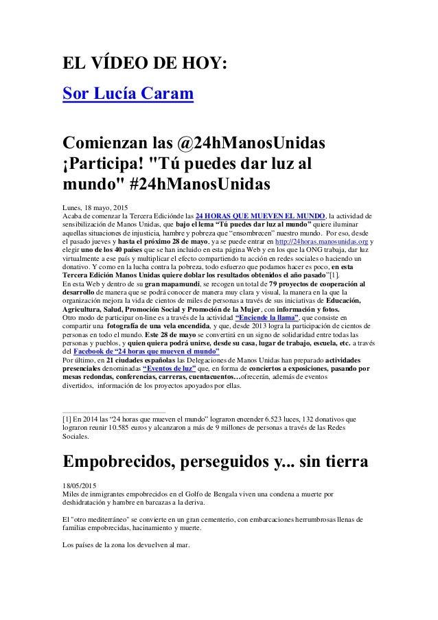 """EL VÍDEO DE HOY: Sor Lucía Caram Comienzan las @24hManosUnidas ¡Participa! """"Tú puedes dar luz al mundo"""" #24hManosUnidas L..."""