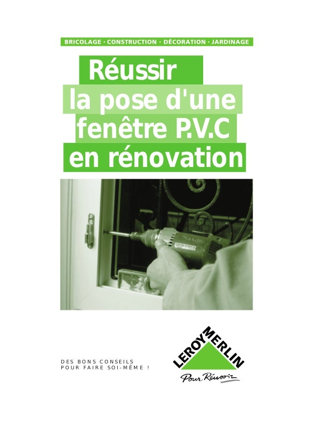 La pose d 39 une fen tre pvc en r novation for Poser une fenetre en renovation