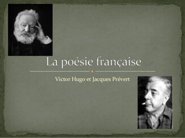 Victor Hugo et Jacques Prévert