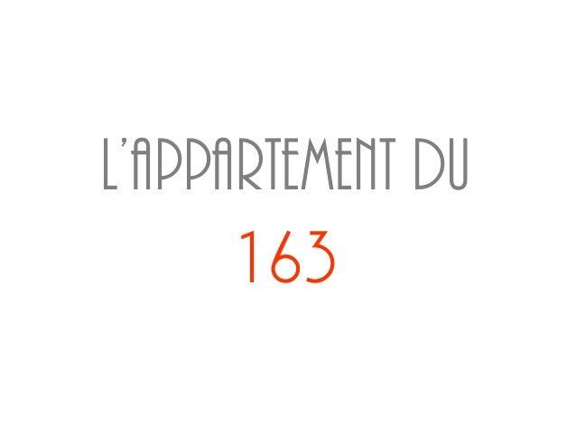 L'appartement du      163