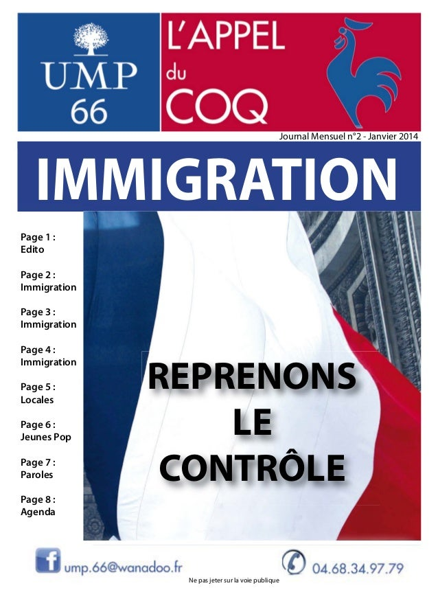 Journal Mensuel n°2 - Janvier 2014  IMMIGRATION Page 1 : Edito Page 2 : Immigration Page 3 : Immigration Page 4 : Immigrat...