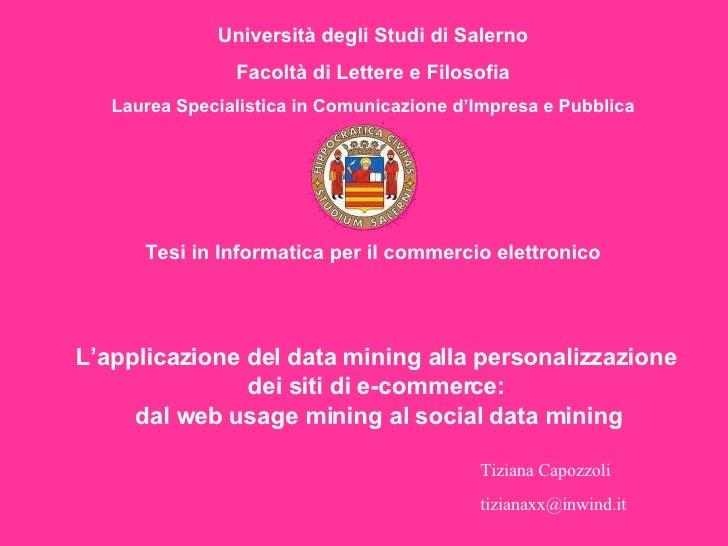 L'applicazione delle tecniche di data mining alla personalizzazione dei siti web di e-commerce: dal web usage mining al social data mining
