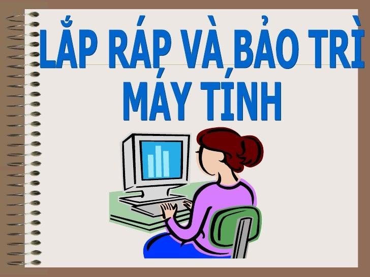 Lap Rap Va Bao Tri May Tinh Prof Kbc
