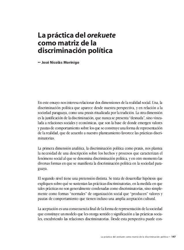 147 La práctica del orekuete como matriz de la discriminación política •• José Nicolás Morínigo En este ensayo nos interes...