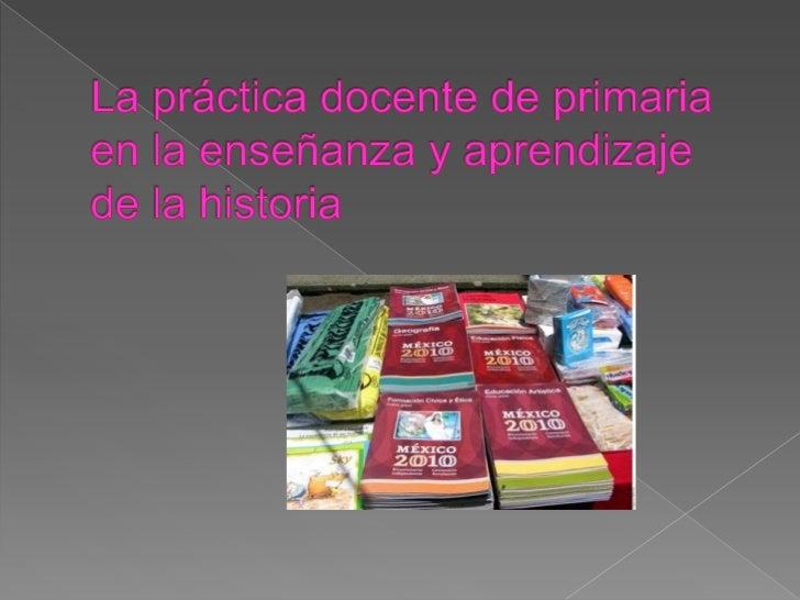 La práctica docente de primaria en la enseñanza