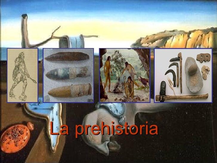La Prehistoria