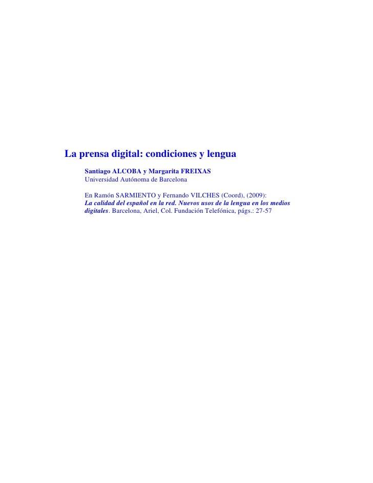 La prensa digital: condiciones y lengua    Santiago ALCOBA y Margarita FREIXAS    Universidad Autónoma de Barcelona    En ...