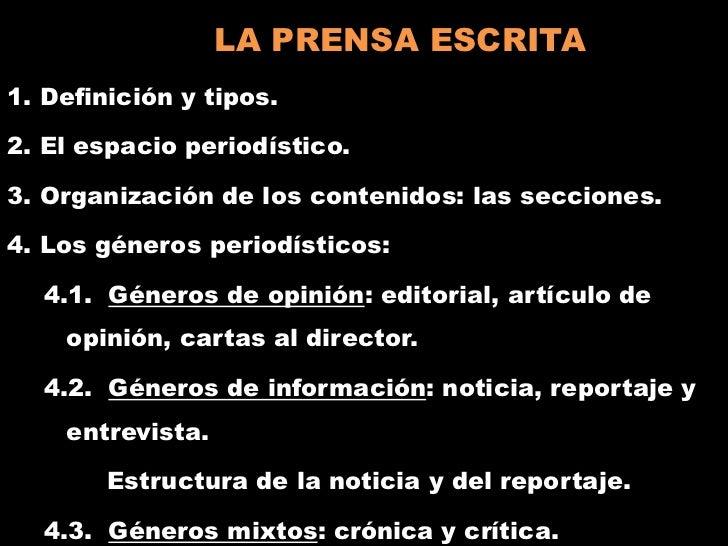 LA PRENSA ESCRITA<br />1. Definición y tipos.<br />2. El espacio periodístico.<br />3. Organización de los contenidos: las...