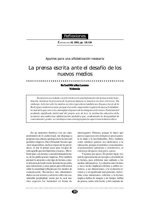 131 COMUNICAR 16, 2001 COMUNICAR 16, 2001; pp. 131-139 Reflexiones Apuntes para una alfabetización necesaria La prensa esc...