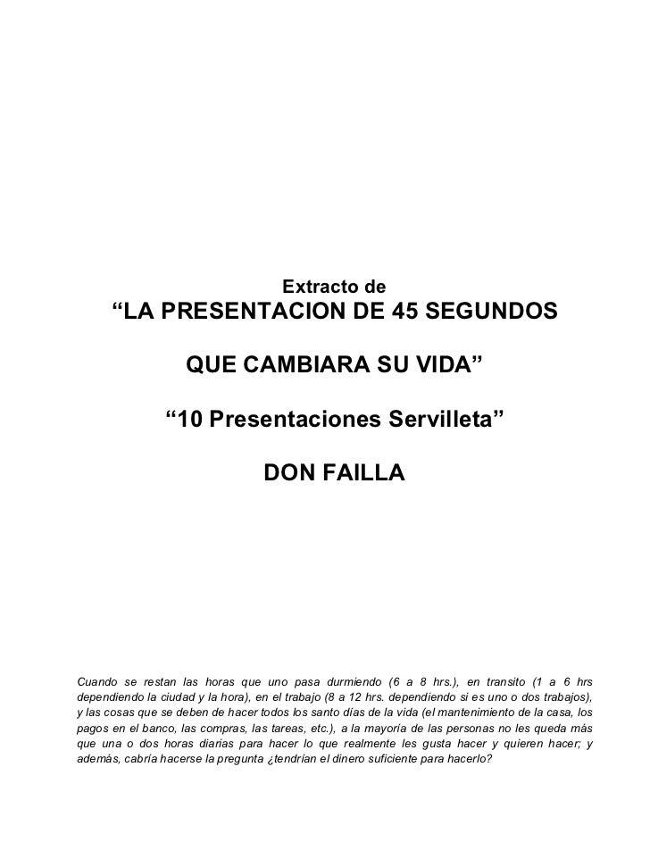 """Extracto de      """"LA PRESENTACION DE 45 SEGUNDOS                     QUE CAMBIARA SU VIDA""""                 """"10 Presentacio..."""