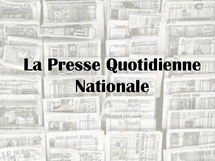 La Presse Quotidienne      Nationale