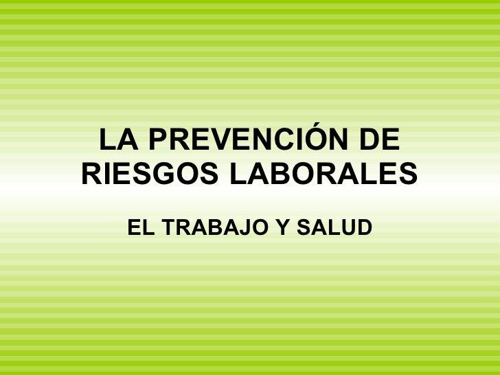 La prevenci n de riesgos laborales for Prevencion de riesgos laborales en la oficina