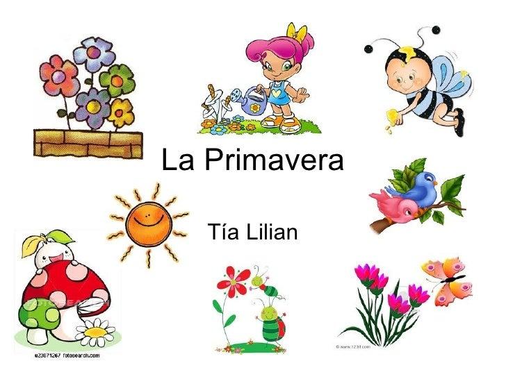 La Primavera Tía Lilian
