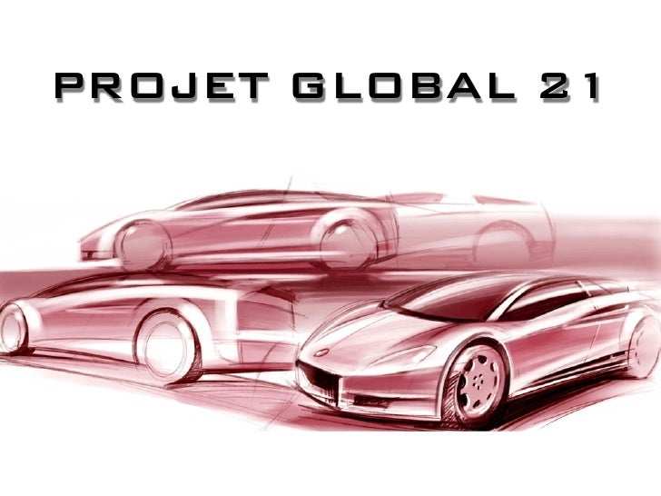 PROJET GLOBAL 21                        1