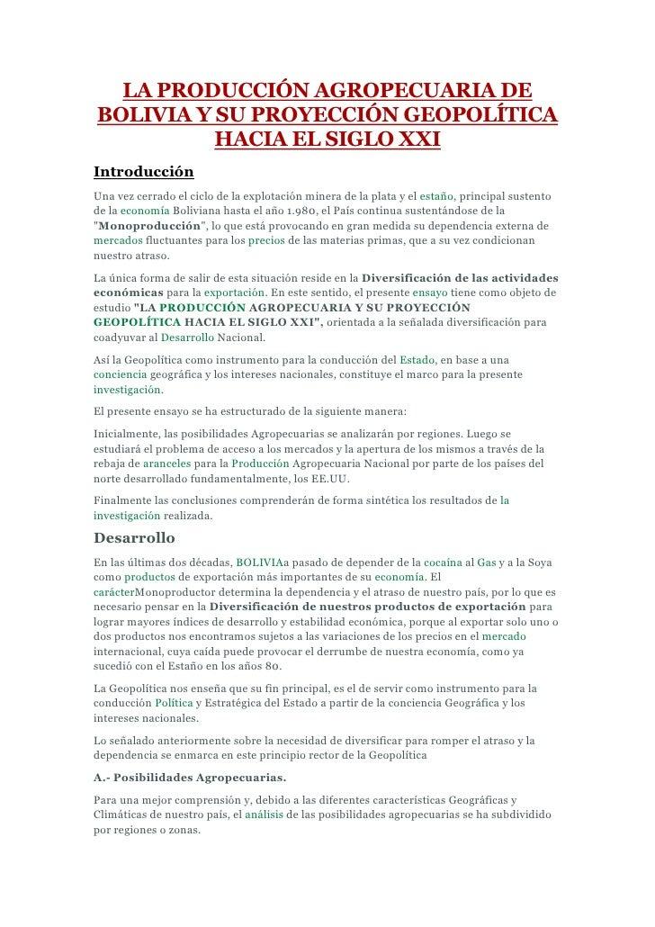 LA PRODUCCIÓN AGROPECUARIA DEBOLIVIA Y SU PROYECCIÓN GEOPOLÍTICA          HACIA EL SIGLO XXIIntroducciónUna vez cerrado el...