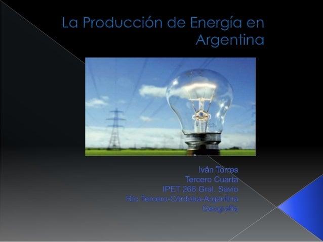 Composición de la Energía Primaria (2010) Gas Natural Petróleo Hidraúlica Nuclear Carbón Mineral Bagazo