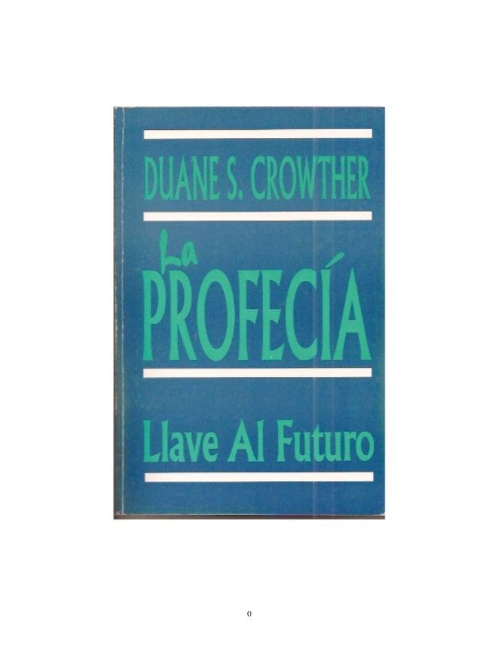 La profecia   llave al futuro - duane s. crowther