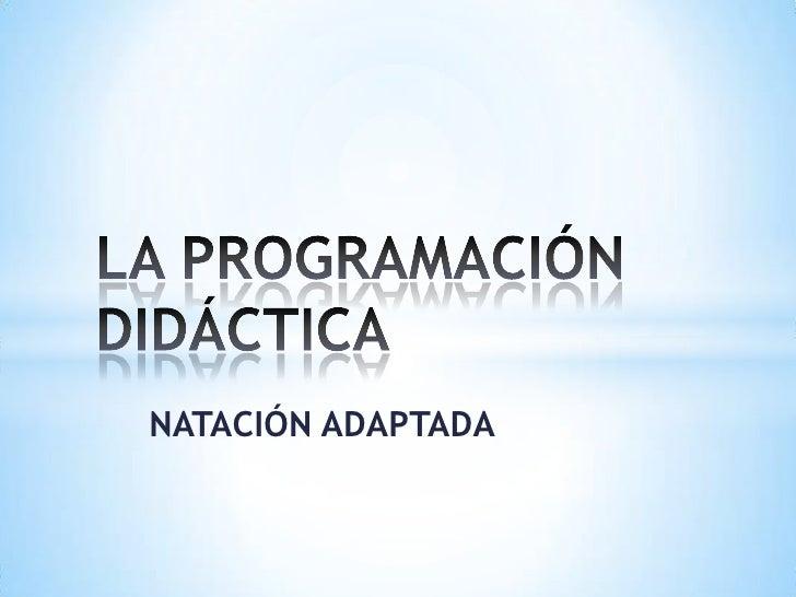 La programación didáctica de la natación adaptada