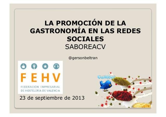 La promoción de la gastronomía en las redes sociales, saboreacv