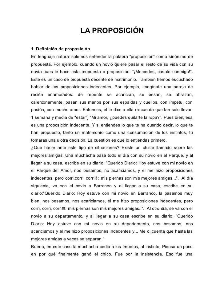 """LA PROPOSICIÓN  1. Definición de proposición En lenguaje natural solemos entender la palabra """"proposición"""" como sinónimo d..."""