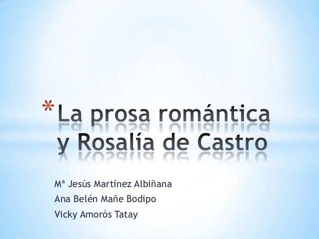 La prosa romántica y rosalía de castro