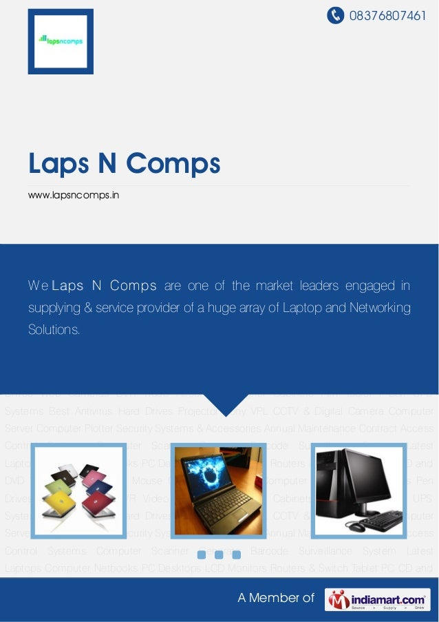 08376807461    Laps N Comps    www.lapsncomps.inLatest Laptops Computer Netbooks PC Desktops LCD Monitors Routers & Switch...