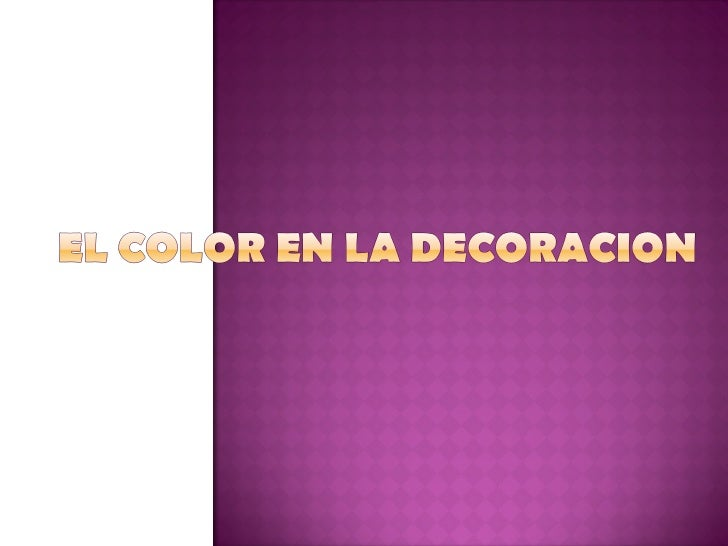 Guia del color para decorar tu hogar slideshare tattoo - Feng shui mundo ...