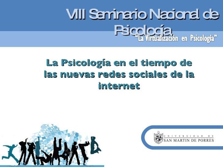 La Psicologia y las Nuevas Redes Sociales Virtuales