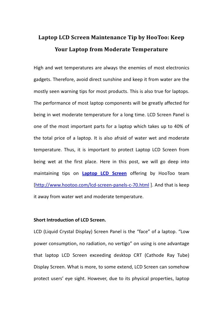 Laptop LCD Screen Maintenance Tip by HooToo: Keep Your Laptop from Moderate Temperature<br />High and wet temperatures are...