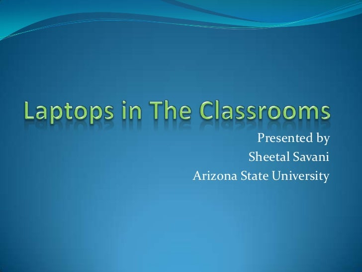 Presented by         Sheetal SavaniArizona State University