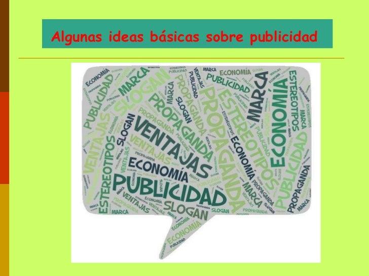 Algunas ideas básicas sobre publicidad