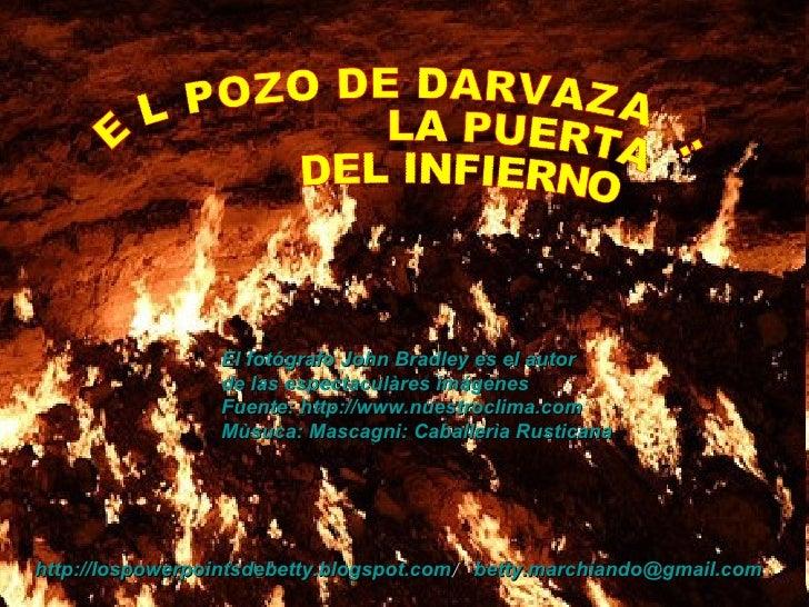 La puerta del infierno en darvaza turkmenistan for 9 puertas del infierno