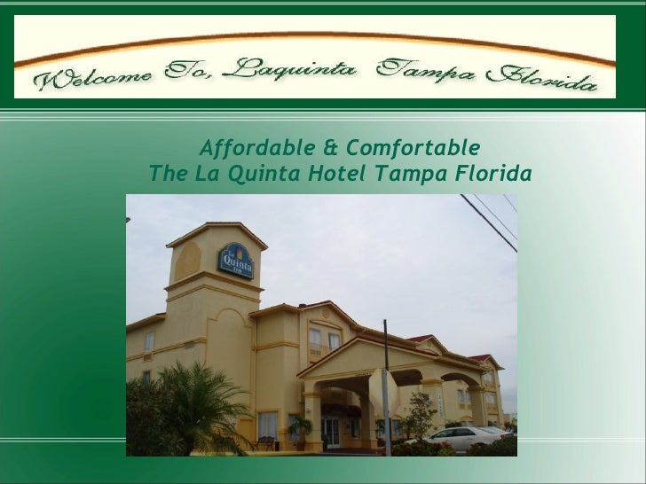 La Quinta Hotel Tampa Florida