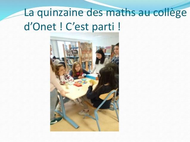 La quinzaine des maths au collège d'Onet ! C'est parti !