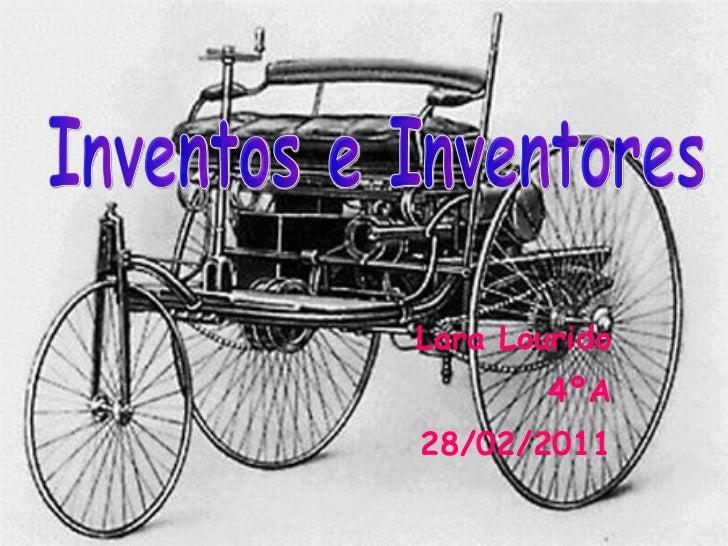Lara Lourido 4ºA 28/02/2011 Inventos e Inventores