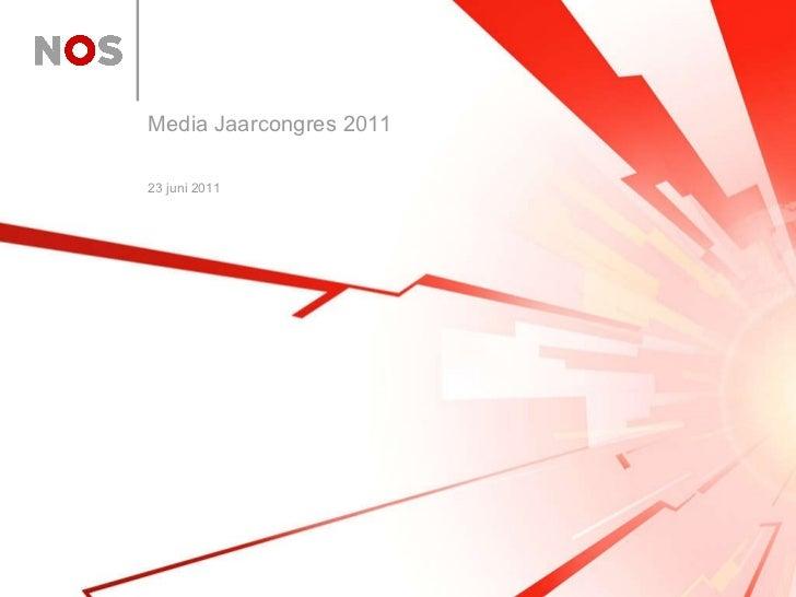 23 juni 2011 Media Jaarcongres 2011