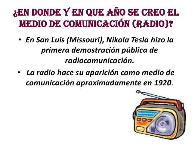 La radio como medio de comunicacion for Cuando se creo la arquitectura