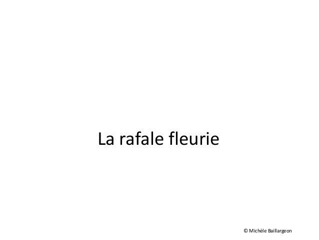 La rafale fleurie © Michèle Baillargeon