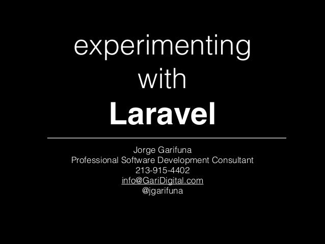 Experimenting with Laravel PHP Framework