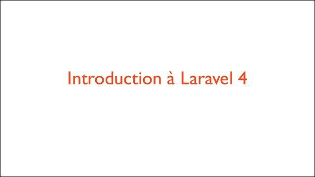 Introduction à Laravel 4