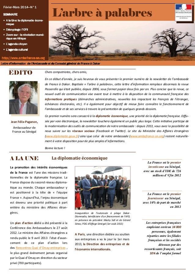Févier-Mars 2014—N°1 SOMMAIRE • A la Une: la diplomatie économique  L'arbre à palabres  • Décryptage: l'OFII • Zoom sur : ...